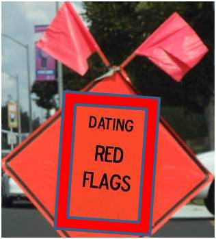 red flags dating man Any time you notice a red flag, keep it in the back of your mind if you start to see more than one, it's time to realize your date might not be the right man for you.